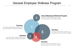 General Employee Wellness Program Ppt PowerPoint Presentation Summary Graphics Example