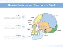 General Features And Functions Of Skull Ppt PowerPoint Presentation Gallery Visual Aids PDF