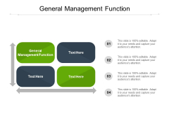 General Management Function Ppt PowerPoint Presentation Ideas Mockup Cpb