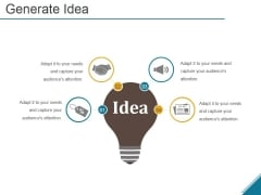 Generate Idea Ppt PowerPoint Presentation Ideas Demonstration