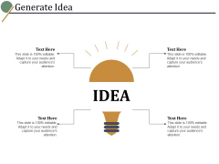 Generate Idea Ppt PowerPoint Presentation Pictures Topics