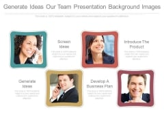 Generate Ideas Our Team Presentation Background Images