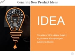Generate New Product Ideas Ppt PowerPoint Presentation Inspiration Graphics Template