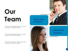 Generating Financial Support Our Team Communication Ppt Infographics Clipart PDF