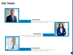 Generating Financial Support Our Team Ppt Summary Influencers PDF