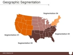 Geographic Segmentation Template 1 Ppt PowerPoint Presentation Introduction