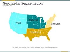 Geographic Segmentation Template 1 Ppt PowerPoint Presentation Styles