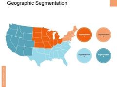 Geographic Segmentation Template Ppt PowerPoint Presentation Summary Samples