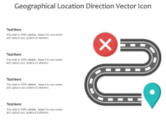 Geographical Location Direction Vector Icon Ppt PowerPoint Presentation Infographics Slides PDF
