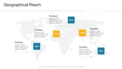 Geographical Reach Company Profile Ppt Gallery Layouts PDF