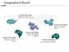 Geographical Reach Ppt PowerPoint Presentation Inspiration Design Inspiration