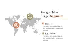 Geographical Target Segment Ppt PowerPoint Presentation Background Images