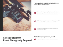 Getting Started With Event Photography Proposal Ppt PowerPoint Presentation Model Show