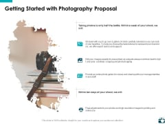Getting Started With Photography Proposal Ppt PowerPoint Presentation Professional Pictures