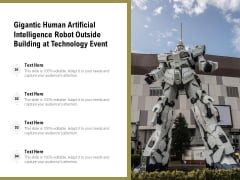 Gigantic Human Artificial Intelligence Robot Outside Building At Technology Event Ppt PowerPoint Presentation Slides Show PDF