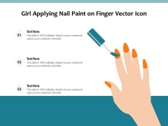 Girl Applying Nail Paint On Finger Vector Icon Ppt PowerPoint Presentation Gallery Shapes PDF
