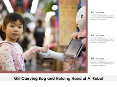 Girl Carrying Bag And Holding Hand Of Ai Robot Ppt PowerPoint Presentation Model Icon PDF