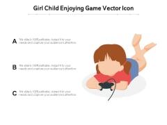 Girl Child Enjoying Game Vector Icon Ppt PowerPoint Presentation File Gallery PDF