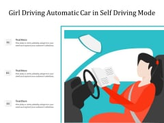 Girl Driving Automatic Car In Self Driving Mode Ppt PowerPoint Presentation Diagram Images PDF