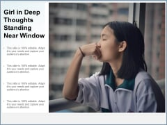 Girl In Deep Thoughts Standing Near Window Ppt PowerPoint Presentation Icon Designs