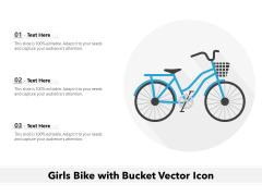 Girls Bike With Bucket Vector Icon Ppt PowerPoint Presentation Portfolio Visual Aids PDF