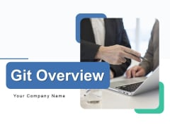Git Overview Ppt PowerPoint Presentation Complete Deck With Slides