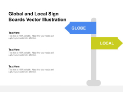 Global And Local Sign Boards Vector Illustration Ppt PowerPoint Presentation Icon Show PDF