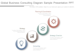 Global Business Consulting Diagram Sample Presentation Ppt