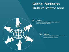 Global Business Culture Vector Icon Ppt PowerPoint Presentation Gallery Clipart Images PDF
