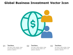 Global Business Investment Vector Icon Ppt PowerPoint Presentation Gallery Show PDF