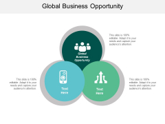 Global Business Opportunity Ppt PowerPoint Presentation Professional Layouts Cpb