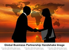 Global Business Partnership Handshake Image Ppt PowerPoint Presentation Icon Smartart