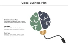 Global Business Plan Ppt PowerPoint Presentation Summary Layout Ideas Cpb