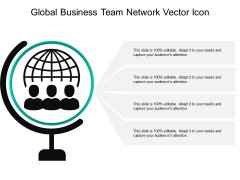 Global Business Team Network Vector Icon Ppt PowerPoint Presentation Gallery Slides PDF