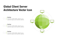 Global Client Server Architecture Vector Icon Ppt PowerPoint Presentation Inspiration Background Images