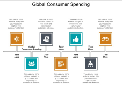 Global Consumer Spending Ppt PowerPoint Presentation Layouts Structure Cpb
