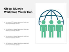 Global Diverse Workforce Vector Icon Ppt PowerPoint Presentation Infographic Template Layout Ideas