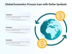 Global Economics Process Icon With Dollar Symbols Ppt PowerPoint Presentation Portfolio Show PDF