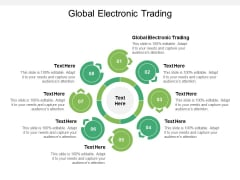 Global Electronic Trading Ppt PowerPoint Presentation Pictures Themes Cpb Pdf