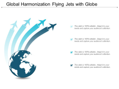 Global Harmonization Flying Jets With Globe Ppt Powerpoint Presentation Icon Background Images