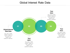 Global Interest Rate Data Ppt PowerPoint Presentation Inspiration File Formats Cpb Pdf