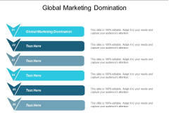 Global Marketing Domination Ppt PowerPoint Presentation File Objects Cpb