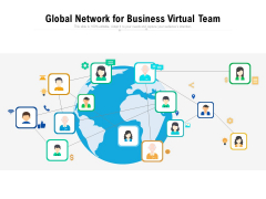 Global Network For Business Virtual Team Ppt PowerPoint Presentation Gallery Smartart PDF