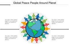 Global Peace People Around Planet Ppt PowerPoint Presentation Model Vector
