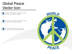 Global Peace Vector Icon Ppt PowerPoint Presentation Slides Objects