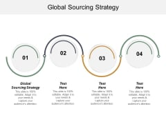 Global Sourcing Strategy Ppt PowerPoint Presentation Inspiration Designs Cpb