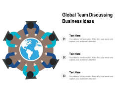 Global Team Discussing Business Ideas Ppt PowerPoint Presentation Styles Display PDF