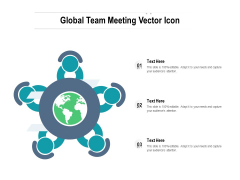 Global Team Meeting Vector Icon Ppt PowerPoint Presentation Layouts Objects