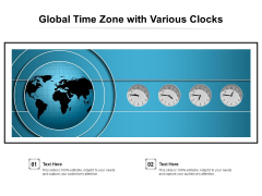 Global Time Zone With Various Clocks Ppt PowerPoint Presentation Icon Slides PDF