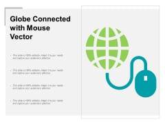 Globe Connected With Mouse Vector Ppt PowerPoint Presentation Summary Show